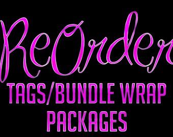 REORDER - Tag/Bundle Wrap Packages