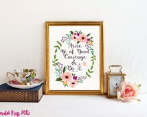 Arise Be of Good Courage and Do It Printable, Instant download, home decor, wall print,Typography, , Chicken Scratch Press. Ezra 10:4