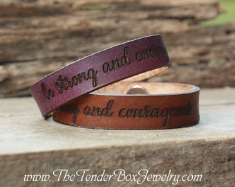 Personalized leather bracelet leather cuff be strong and courageous engraved leather bracelet engraved leather cuff custom leather