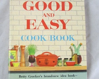 Betty Crocker's Good and Easy COOK BOOK  1954 1st Edition 2nd Printing