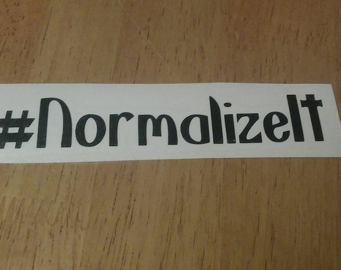 Normalize It Breastfeeding Awareness Hash Tag Crunchy Vinyl Decal