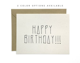 Hand Lettered Happy Birthday Card, Recycled Card, Birthday Card