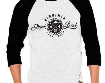 Craft Beer Shirt- Drink Local Virginia Unisex Baseball Tee