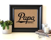 Papa since | Personalized Father's Day Gift | Gift from Son or Daughter | Gift Ideas for Dad | Dad Birthday Gift |Frame not included
