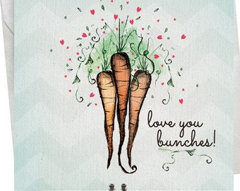 Love You Bunches! - Thinking of You, Love, Carrot Card