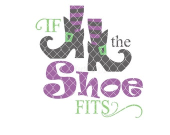 If the show fits -witches legs shoes Commercial Use svg dxf ai and Eps digital file for Cricut & Silhouette machines VV0034-C
