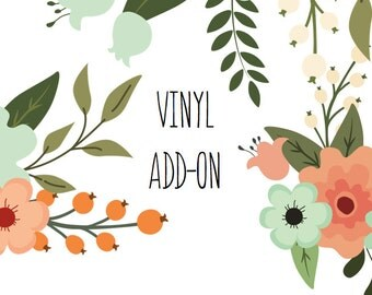 Vinyl Add-On // Add an additional name to your purchase