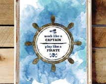 Pirate Poster - Quote Art - Work Hard Quotes - Childrens Bedroom Decor - Wall Decor for Kids - Office Decor - Inspirational Poster