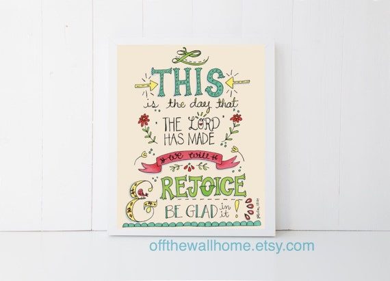 This Is the Day That the Lord Has Made Hand Lettered Scripture Print - Psalm 118:24, Best Christmas Gift, Nursery Decor, Gift for Mom