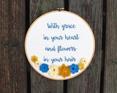 "Embroidered Felt Flower Hoop Art. 10"" Song Lyrics Embroidery. Mumford and Sons. After The Storm. Grace in Your Heart Flowers In Your Hair"