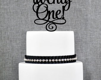 Twenty First Birthday Cake Topper, Classy 21st Birthday Topper, Twenty One Birthday Cake Topper- (T246)