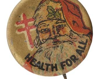 Vtg Health for All Pinback Santa Claus National Tuberculosis Association