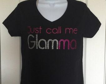 Glamma Gift, Just call me Glamma shirt, Gift for New Grandmother, Grandma Tee,  Glam-ma Bling T-Shirt, Glamma Shirt, Gift for Mom