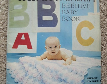 Crochet and Knit Pattern Book - Beehive Baby Book - by Columbia-Minerva Book #723 - Infant to size Four - Vintage