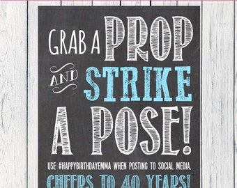 Grab A Prop - fully personalized! Wedding, Birthday, Party Decor, Chalkboard Sign ***Digital File**** (PROP-01)