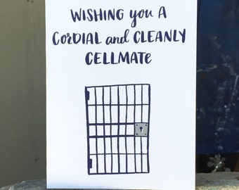 Wishing you A Cordial and Cleanly Cellmate Greeting Card