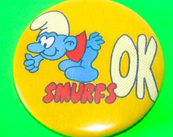 Large Vintage Style The Smurfs OK Button Pin Badge