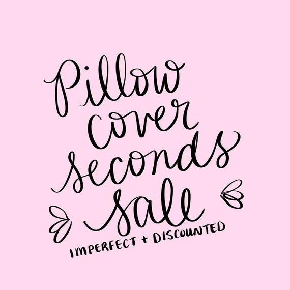 SECONDS SALE - Pillow Covers