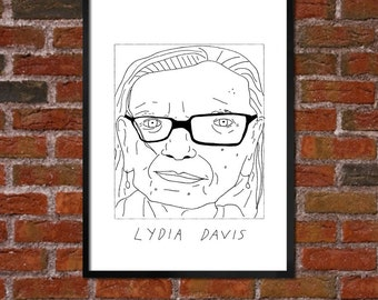 Badly Drawn Lydia Davis - Literary Poster - *** BUY 4, GET A 5th FREE***