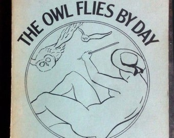 The Owl Flies by day. by: Riepe, Dale. John Benjamins Publishing Company 1979. 9789060321201