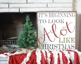 Its Beginning to look a lot like Christmas wood sign* Christmas decor * Christmas sign *