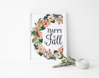 "PRINTABLE Art ""Happy Fall"" Hello Fall Fall Print Fall Wall art Fall Art Print Give Thanks  Fall Decor Autumn Decor Fall Festival Home Decor"