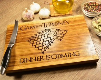 Dinner is Coming, Game of thrones cutting board, Gift for Him, Gift for Her
