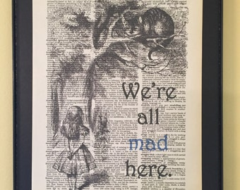 We're all mad here; Alice in Wonderland; Dictionary Print; Page Art