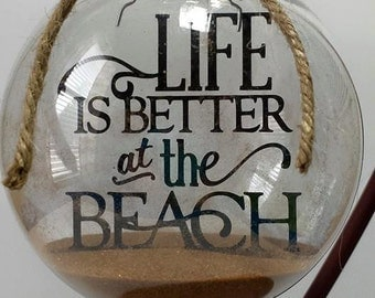 Round Glass Beach Ornament, Sand Ornament, Life is Better at the Beach, Personalized Gift, Custom Ornament -  by Handcrafted Bliss