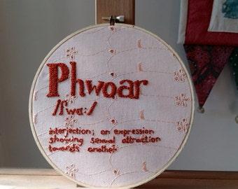 Phwoar Embroidery Hoop Art