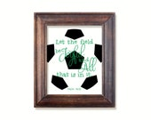 Soccer print. Let the field...Psalm 96:12 Instant printable PDF JPG diy digital wall art. Sports Kids bedroom. Bible verse. Soccer ball.