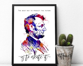 Inspirational posters, Abraham Lincoln quotes, Abraham lincoln poster, famous quotes about life, motivational, Wall Art, Watercolor