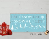 Let it Snow Typography Word Art Sign on Wood Vintage Style Distressed