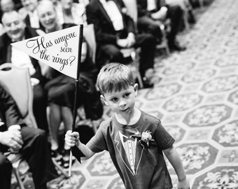 """Funny Ring Bearer Sign """"Has Anyone Seen The Rings?"""" Wedding Banner   Small Ringbearer Flag   Page Boy Sign Classic Script Font USA 1046 SPW"""