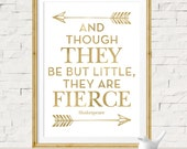 Twins Baby Gift, Gift for Twins, Twins Bedroom Decor, And Though They Be But Little They Are Fierce, Shakespeare Quote, Gold Nursery Decor