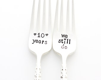 Ten Years, We Still Do. Custom Anniversary Forks. 10th Wedding Anniversary Gift. Personalized Stamped Silverware by Milk & Honey.