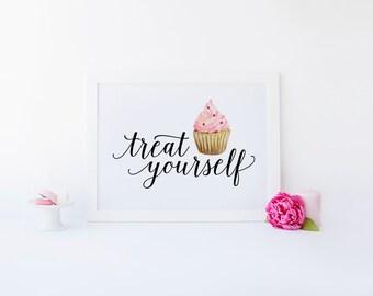 Treat Yourself, Watercolor Cupcake Print, Kitchen Art, Cupcake Art Print, Cupcake Quote, Kitchen Decor, treat yo self, Printable Wall Art