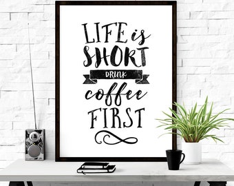 Coffee first, Vintage signs, But first coffee, Black and white, Printable sign, Hand lettered sign, 18x24 art print, Coffee poster