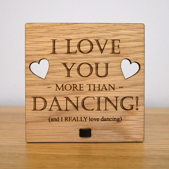 Funny I Love You More: I Love You More Than Dancing Funny Personalised Oak Wooden
