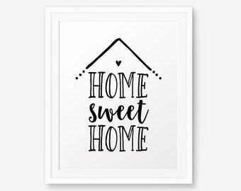 Home Sweet Home Printable, Home wall art, Inspirational Print, Home Decor