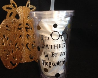 I'd Rather Be At Hogwarts Tumbler, Harry Potter