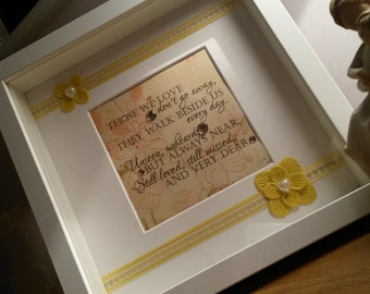 Framed remembrance verse - those we love never go away - remember a loved one