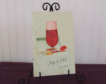 Joys of Jell-o, Gelatin Dessert, General Foods Kitchens, Vintage Cookbook