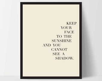 Instant Download, Keep Your Face to The Sunshine, Art Print, Quote, Inspirational Print Decor, Digital Art Print, Office, 12x16, Yellow