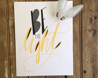 Be the Light Print