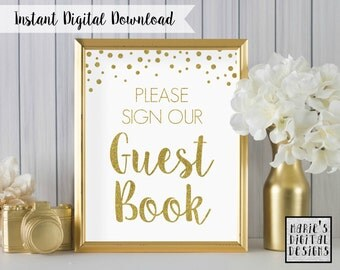 INSTANT DOWNLOAD - Printable Please Sign Guest Book Sign / Wedding Decor / Party / Gold / White / Sparkle / Glitter / JPEG file 5x7 8x10