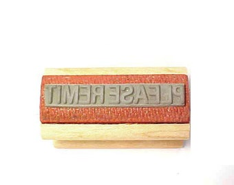 """PLEASE REMIT Rubber Stamp mounted on wood 21/1"""" wide"""