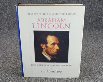 Reader's Digest Illustrated Edition Abraham Lincoln By Carl Sandburg C. 1970