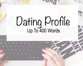 Online Dating Profile – Custom Dating Profile – Personal Bio – Writing Services
