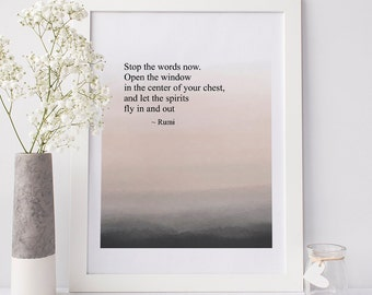 printable wall art Rumi quote Stop the words now instant download 8 x 10 inspirational spiritual home decor
